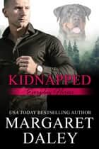 Kidnapped ebook by Margaret Daley