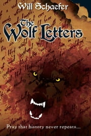 The Wolf Letters ebook by Will Schaefer
