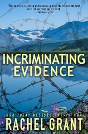 Incriminating Evidence ebook by Rachel Grant