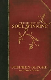 The Secret of Soul Winning ebook by Stephen Olford,David Olford,Billy Graham,Adrian Rogers