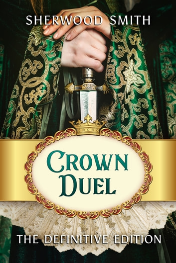 Crown Duel ebook by Sherwood Smith