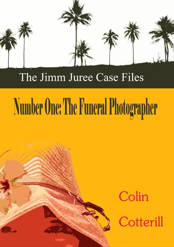 Number One: The Funeral Photographer ebook by Colin Cotterill