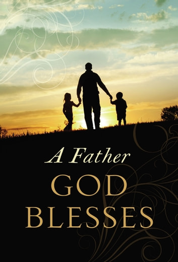 A Father God Blesses ebook by Jack Countryman
