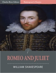Romeo and Juliet (Illustrated Edition) ebook by William Shakespeare