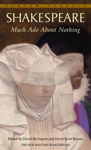 Much Ado About Nothing ebook by William Shakespeare,David Bevington,David Scott Kastan