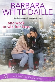One Week to Win Her Boss ebook by Barbara White Daille