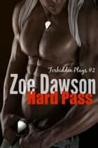 Hard Pass ebook by Zoe Dawson