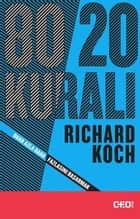 80-20 Kuralı ebook by Richard Koch, Özlem Koşar