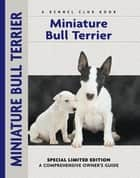 Miniature Bull Terrier ebook by Muriel P. Lee,Michael Trafford