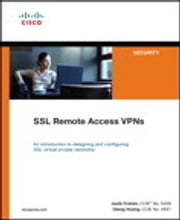 SSL Remote Access VPNs (Network Security) ebook by Qiang Huang,Jazib Frahim