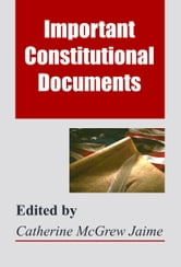 Important Constitutional Documents ebook by Catherine McGrew Jaime