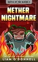 Nether Nightmare - An Unofficial Minecraft Adventure ebook by Liam O'Donnell