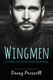 Wingmen ebook by Daisy Prescott