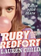 Ruby Redfort Catch Your Death ebook by Lauren Child, Lauren Child