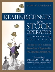 Reminiscences of a Stock Operator ebook by William J. O'Neil,Edwin Lefèvre