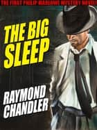 The Big Sleep ebook by Raymond Chandler