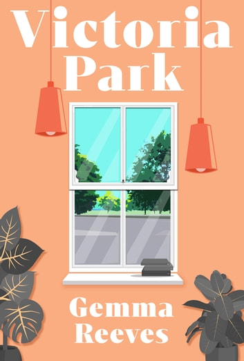 Victoria Park ebook by Gemma Reeves