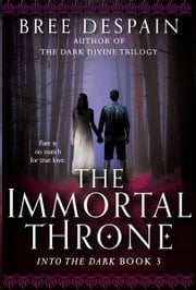 The Immortal Throne ebook by Bree  Despain