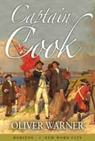 Captain Cook ebook by Oliver Warner
