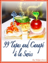 99 tapas canap la swiss ebook by helga foxx for Best canape book