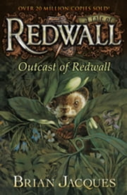 Outcast of Redwall - A Tale from Redwall ekitaplar by Brian Jacques