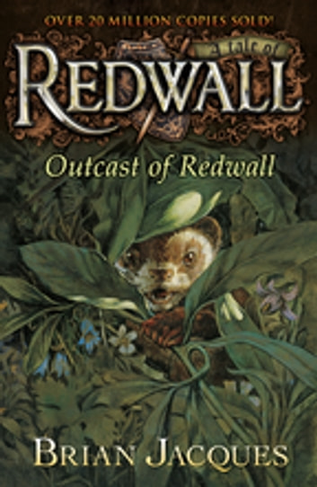 Outcast of Redwall - A Tale from Redwall ebook by Brian Jacques