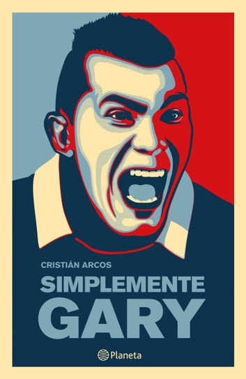 Simplemente Gary ebook by Cristian Arcos
