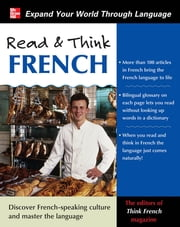 Read & Think French with Audio CD ebook by The Editors of Think French! magazine