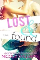 Lost and Found ebook by Nicole Williams