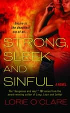 Strong, Sleek and Sinful ebook by Lorie O'Clare