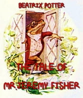 The Tale of Mr. Jeremy Fisher ebook by Beatrix Potter