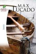 James ebook by Max Lucado