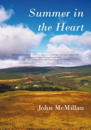 Summer in the Heart ebook by John McMillan