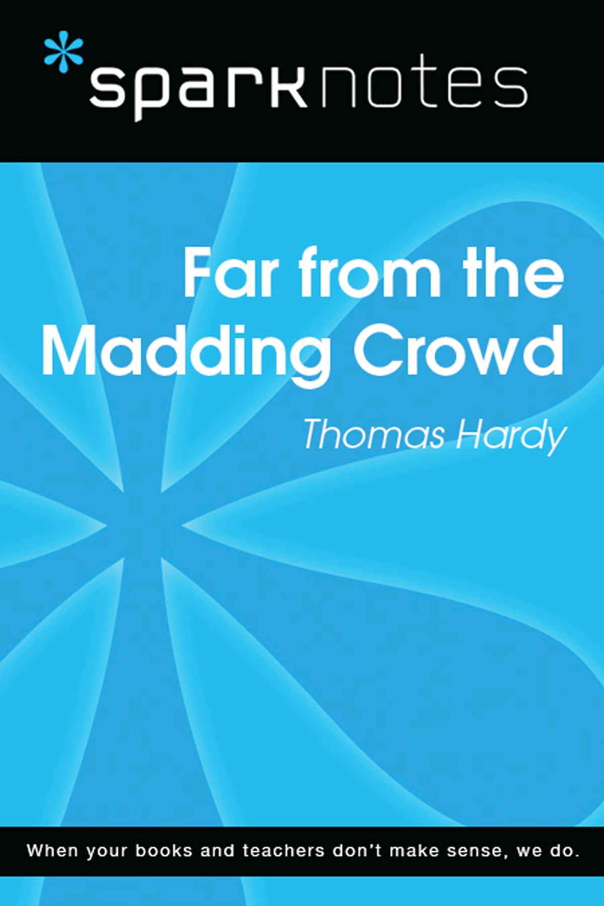 Far from the Madding Crowd (SparkNotes Literature Guide) eBook by