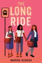 The Long Ride ebook by