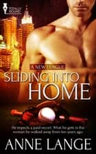 Sliding into Home ebook by Anne Lange