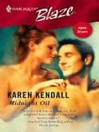 Midnight Oil ebook by Karen Kendall
