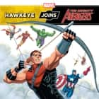 Hawkeye Joins the Mighty Avengers ebook by Tomas Palacios