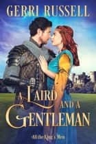 A Laird and a Gentleman ebook by Gerri Russell