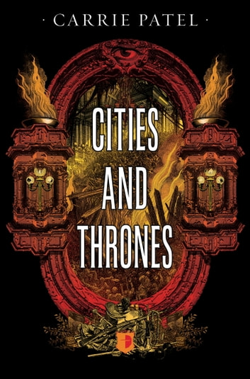 Cities And Thrones - Recoletta Book 2 ebook by Carrie Patel