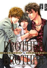 Brother x Brother 02 ebook by Hirotaka Kisaragi