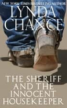 The Sheriff and the Innocent Housekeeper ekitaplar by Lynda Chance