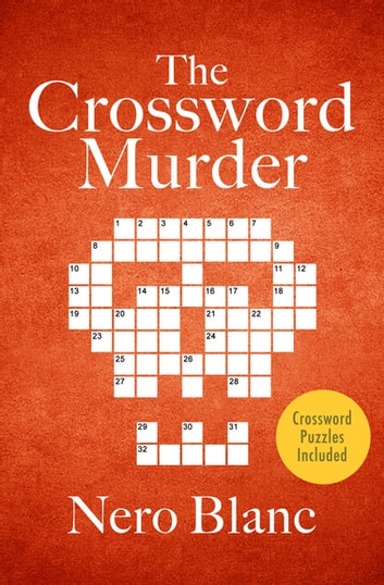 The Crossword Murder ebook by Nero Blanc