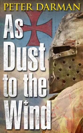 As Dust to the Wind ebook by Peter Darman