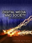 Digital Media and Society