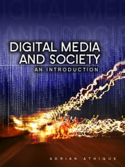 Digital Media and Society - An Introduction ebook by Adrian Athique