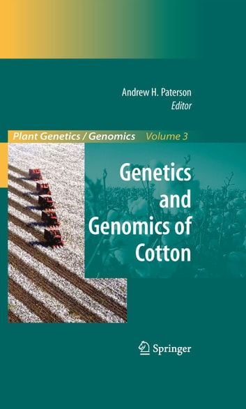 Genetics and Genomics of Cotton ebook by