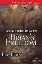 Brian's Freedom ebook by Fel Fern