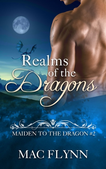 Realms of the Dragons ebook by Mac Flynn