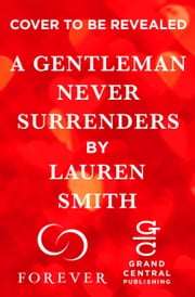 A Gentleman Never Surrenders ebook by Lauren Smith